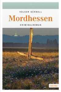 Volker Schnell: Mordhessen, Emons Verlag Köln 2011, 320 Seiten, 10,90 €, ISBN 978-3-89705-837-8