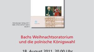 Buchvorstellung: Bachs Weihnachtsoratorium und die polnische Königswahl