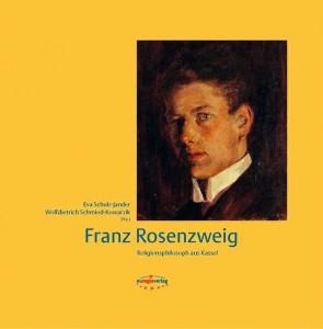 Das Buch über Franz Rosenzweig ist erschienen im Euregioverlag. Cover: Euregioverlag